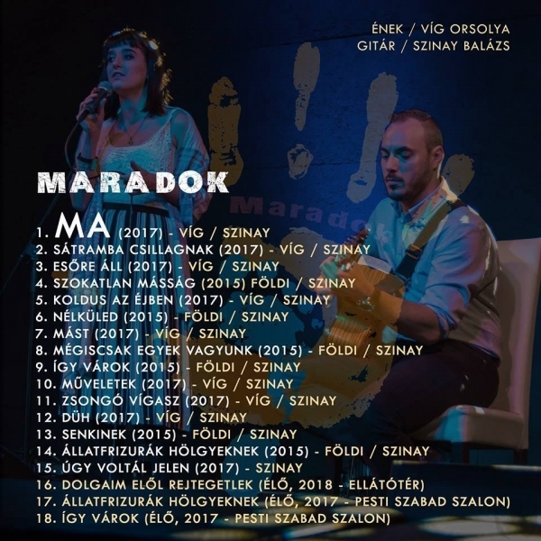 MARADOK (korábban VIHÁNCOS DUÓ): MARADOK (verszene)